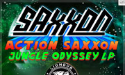 SAXXON - Action Saxxon: Jungle Odyssey (Liondub International)