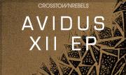AVIDUS - XII EP (Crosstown Rebels)