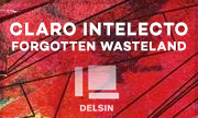 CLARO INTELECTO - Forgotten Wasteland (Delsin Holland)