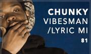 CHUNKY - Vibesman/Lyric Mi (81 UK)