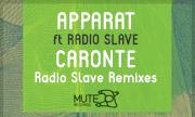 APPARAT feat RADIO SLAVE - CARONTE (Radio Slave Remixes) (Mute)