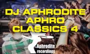DJ APHRODITE - Aphro Classics 4 (Aphrodite Recordings)