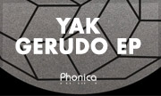 YAK - Gerudo EP (Phonica)