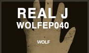 REAL J - WOLFEP040 (Wolf Music Recordings) - exclusive 28-07-2017