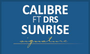 CALIBRE feat DRS - Sunrise (Signature)