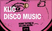 KLIC - Disco Music (Home Taping Is Killing Music)