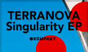 TERRANOVA - Singularity EP (Kompakt Germany)