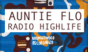 AUNTIE FLO - Radio Highlife (Brownswood UK)