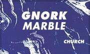 GNORK - Marble (Church)