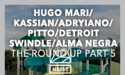 HUGO MARI/KASSIAN/ADRYIANO/PITTO/DETROIT SWINDLE/ALMA NEGRA - The Round Up Part 5 (Heist Recordings)