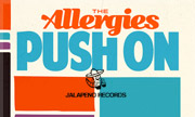 THE ALLERGIES - Push On (Jalapeno) - exclusive 29-07-2017