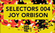 VARIOUS - Selectors 004 - Joy Orbison (Dekmantel)