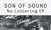 SON OF SOUND - No Loitering (Delusions Of Grandeur)