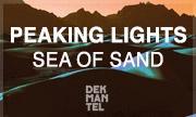 PEAKING LIGHTS - Sea Of Sand (Dekmantel Holland)