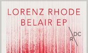 LORENZ RHODE - Belair EP (Dirt Crew Germany)