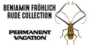 BENJAMIN FROEHLICH - Rude Collection (Permanent Vacation Germany)