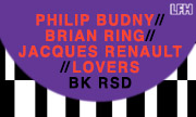 PHILIP BUDNY/BRIAN RING/JACQUES RENAULT/LOVERS - BK RSD (Let's Play House US)