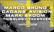 MARCO BRUNO/CADANS/MARK BROOM/AVISION - Tribology Takeover (Hardgroove)