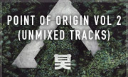 VARIOUS - Point Of Origin Vol 2 (unmixed tracks) (Shogun Audio)