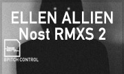ELLEN ALLIEN - Nost RMXS 2 (BPitch Control Germany)