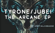 TYRONE/JUBEI - The Arcane EP (Metalheadz)